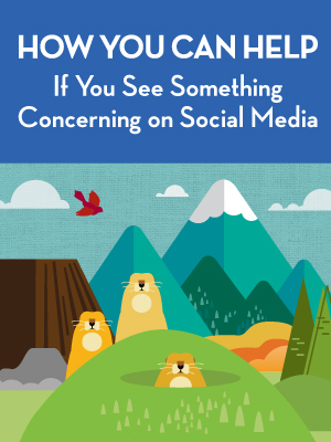 If you see something concerning on social media brochure